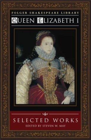 Selected Works Elizabeth I Tudor