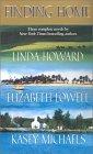 Finding Home: Duncans Bride/Chain Lightning/Popcorn and Kisses Linda Howard