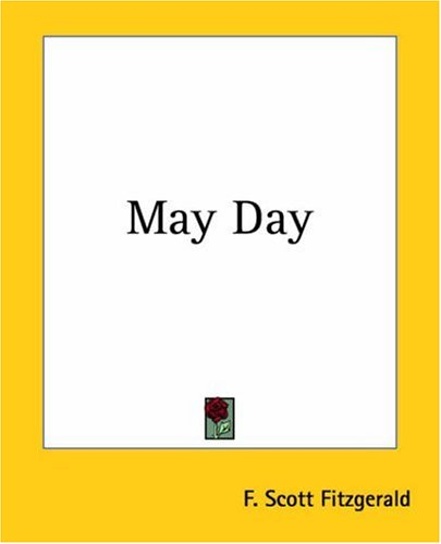 May Day By F Scott Fitzgerald Reviews Discussion border=