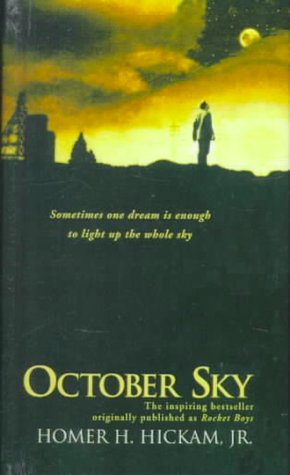an analysis of october sky by homer hickam The true story of homer hickam title: october sky (1999) 78 /10 want to share imdb's rating on your own site use the html below you must be a.