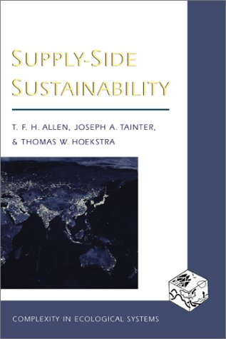 Supply Side Sustainability Timothy F.H. Allen