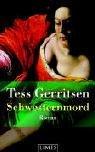 Schwesternmord (Jane Rizzoli & Maura Isles, #4)  by  Tess Gerritsen