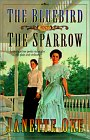Bluebird and the Sparrow (Women of the West)