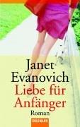 Liebe für Anfänger  by  Janet Evanovich