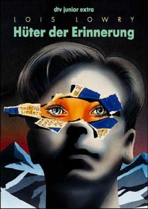 Hüter der Erinnerung (The Giver Quartet, #1)