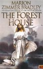 The Forest House: aka The Forests of Avalon: Avalon #4