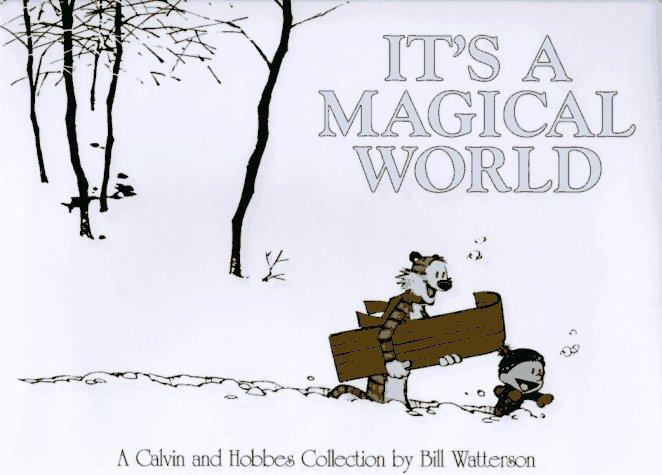 Calvin Hobbes: Its a Magical World Calvin and Hobbes 11