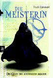 Die Meisterin (The Black Magician Trilogy, #3)