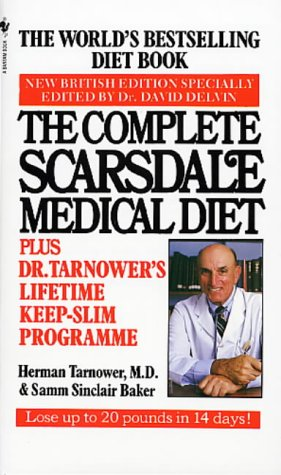 The Complete Scarsdale Medical Diet Plus Dr. Tarnowers Lifetime Keep Slim Program Herman Tarnower