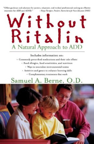 Without Ritalin: A Natural Approach To Add Samuel A. Berne