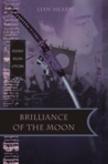 Brilliance of the Moon (Kisah Klan Otori, #3)