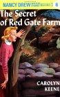 The Secret of Red Gate Farm (Nancy Drew, #6)