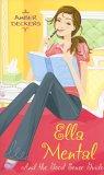 Ella Mental: And the Good Sense Guide
