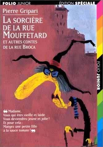 Ablaser switzerland 39 s review of la sorci re de la rue mouffetard et autres contes de la rue broca - Contes rue broca ...
