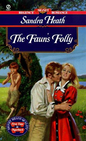 The Fauns Folly  by  Sandra Heath