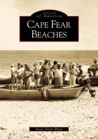Cape Fear Beaches  by  Susan Taylor Block