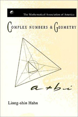 Complex Numbers And Geometry Liang-Shin Hahn
