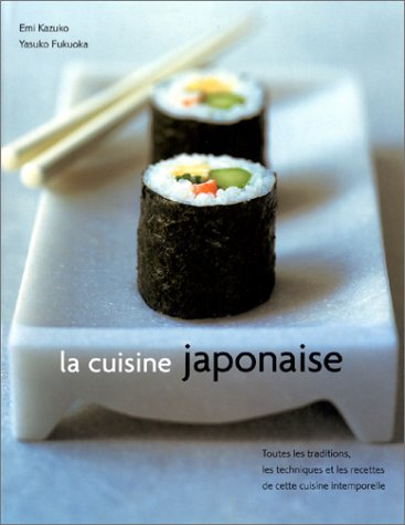 La cuisine japonaise by emi kazuko reviews discussion for Cuisine japonaise