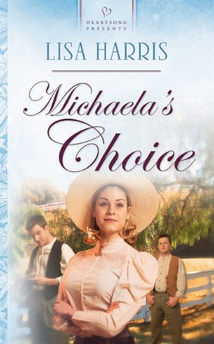 Michaelas Choice  by  Lisa Harris