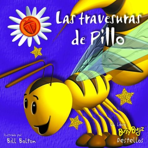 Las travesuras de Pillo: Silly Spike, Spanish-Language Edition Sue Harris