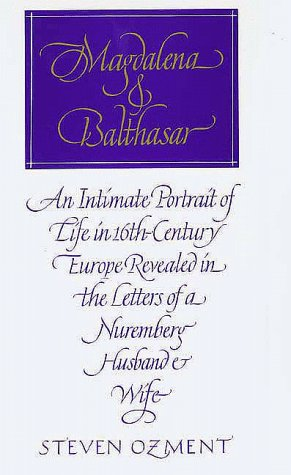 magdalena and balthasar by steven ozments essay Steven ozments magdalena and balthasar essay writingbest creative writing writer services gbmarlow and kurtz as doubles.