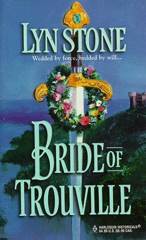 Bride of Trouville (Trouville #2)  by  Lyn Stone