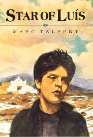 Star of Luis  by  Marc Talbert