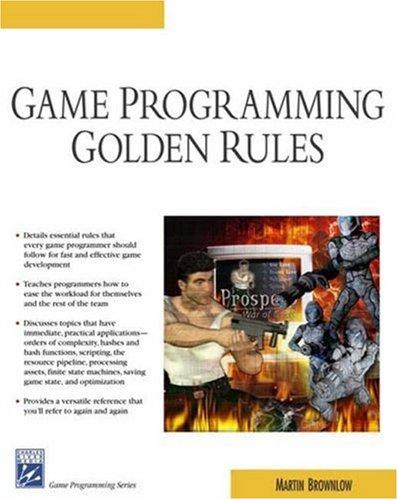 Game Programming Golden Rules Martin Brownlow