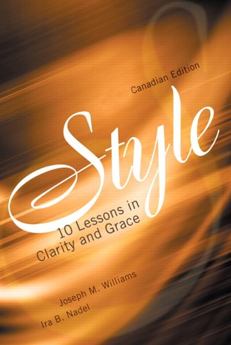 Style: Ten Lessons In Clarity And Grace  by  Joseph M. Williams