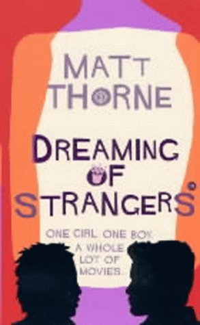 Dreaming Of Strangers  by  Matt Thorne
