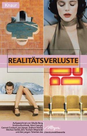 Realitätsverluste  by  Harald Braun