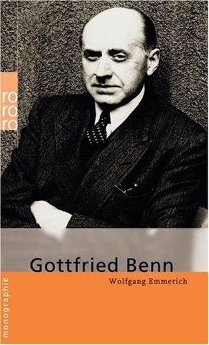 Gottfried Benn  by  Wolfgang Emmerich