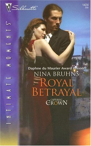 Royal Betrayal: Capturing the Crown  by  Nina Bruhns