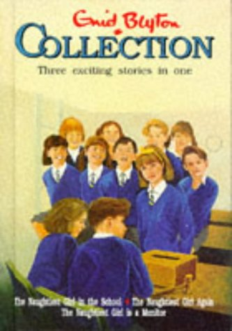 Enid Blyton Collection                  (The Naughtiest Girl #1-3)