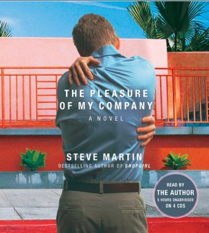The Pleasure of My Company: A Novella