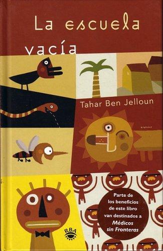 La Escuela Vacia  by  Tahar Ben Jelloun