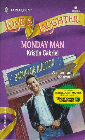 Monday Man  by  Kristin Gabriel