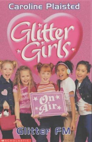 Glitter FM (Glitter Girls, #1)