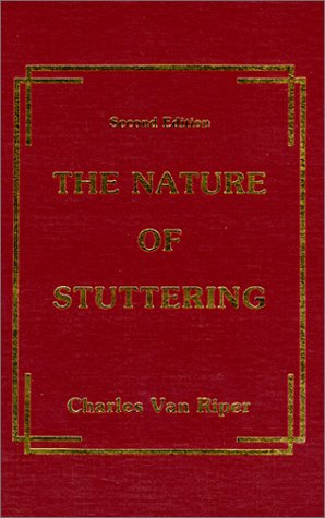 The Nature Of Stuttering  by  Charles Van Riper