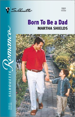 Born To Be A Dad Martha Shields