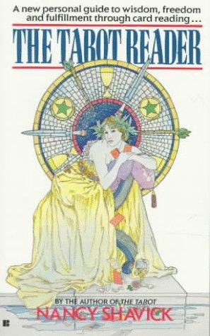 The Tarot Reader Nancy Shavick