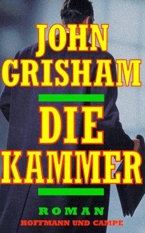 Die Kammer John Grisham