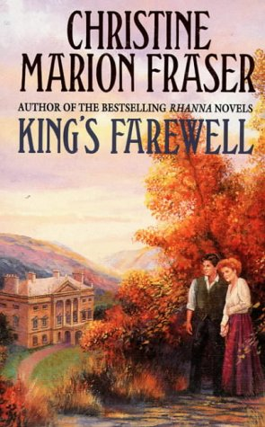 Kings Farewell  by  Christine Marion Fraser