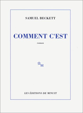 Comment Cest  by  Samuel Beckett