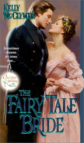 Book Review: Kelly McClymer's The Fairy Tale Bride