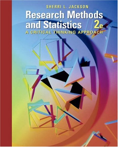 research methods and statistics a critical thinking approach by sherri jackson