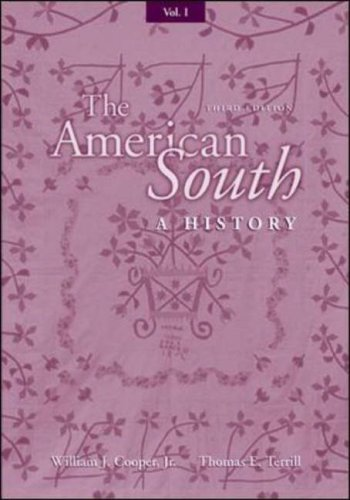 The American South: A History, Volume I  by  William J. Cooper Jr.