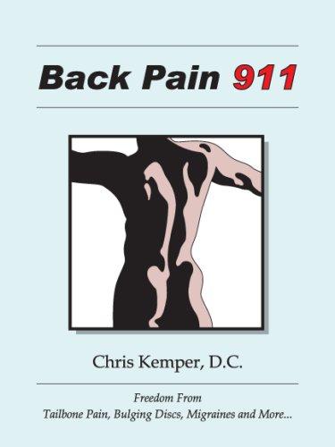 Back Pain 911  by  Chris E. Kemper