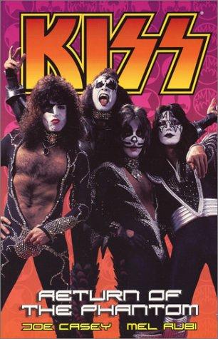 Kiss Volume 2: Return of the Phantom Joe Casey