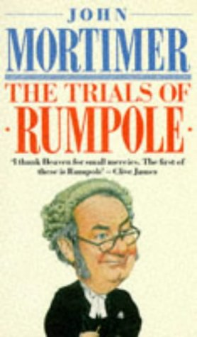 The Trials of Rumpole (Rumpole of the Bailey, #2)  by  John Mortimer